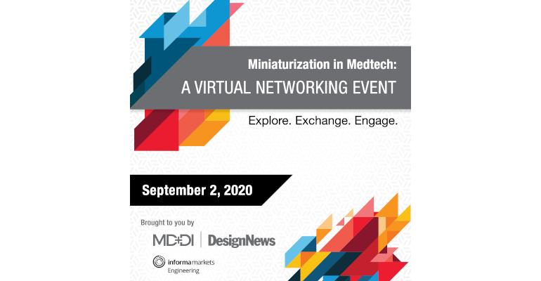 Miniaturization in Medtech: A Virtual Networking Event