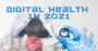 Digital Health 1H 2021