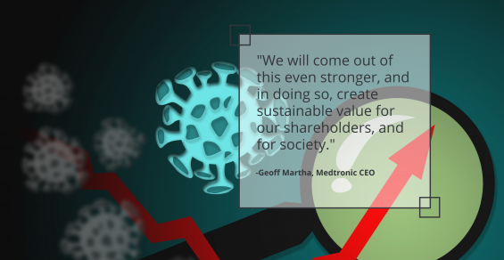 Will Medtronic Emerge from the Pandemic Even Stronger?